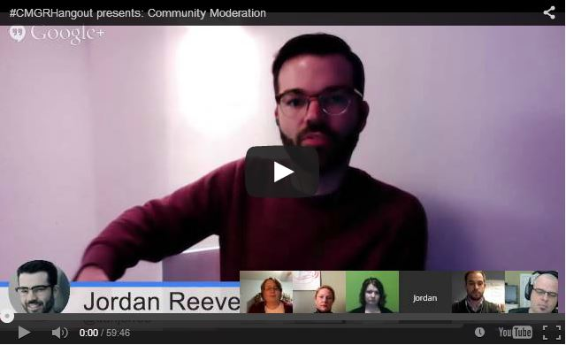 #CMGRHangout presents: Community Moderation